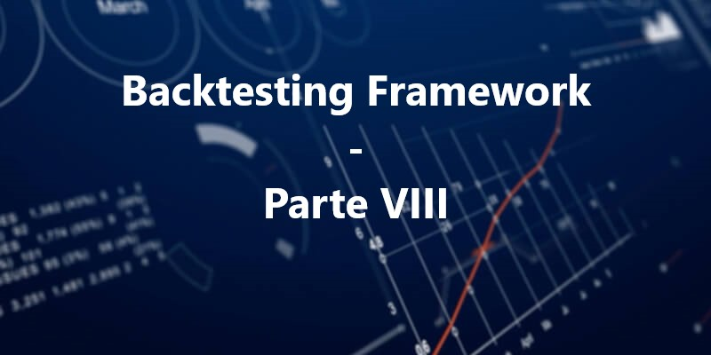 Backtesting-Event-Driven-Python-Trading-Algoritmico - Parte VIII
